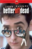 Better Off Dead... DVD Release Date