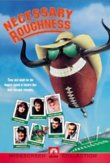 Necessary Roughness DVD Release Date