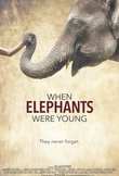 When Elephants Were Young DVD Release Date