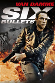 6 Bullets DVD Release Date