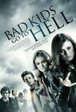 Bad Kids Go to Hell DVD Release Date