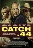 Catch .44 DVD Release Date