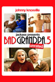 Jackass Presents: Bad Grandpa .5 DVD Release Date