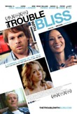 The Trouble with Bliss DVD Release Date