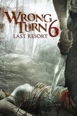 Wrong Turn 6: Last Resort DVD Release Date