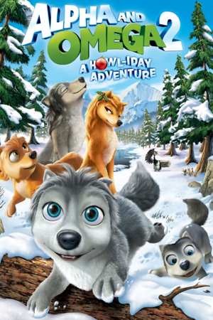Alpha and Omega 2: A Howl-iday Adventure (Video 2013) DVD Release Date
