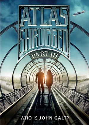 Atlas Shrugged Part 3 Who Is John Galt? (2014) DVD Release Date