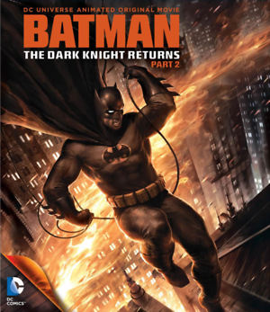 Batman: The Dark Knight Returns, Part 2 (Video 2013) DVD Release Date