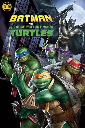 Batman vs. Teenage Mutant Ninja Turtles (2019) DVD Release Date