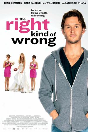 The Right Kind of Wrong (2013) DVD Release Date